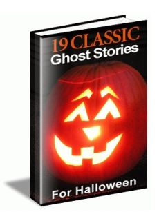 19 Classic Ghost Stories