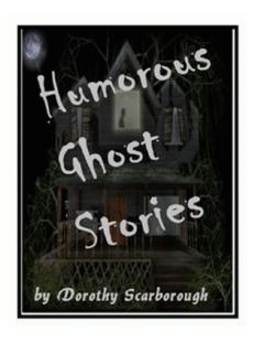 Humorous Ghost Stories